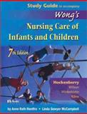 Study Guide to Accompany Wong's Nursing Care of Infants and Children, Rentfro, Anne Rath and McCampbell, Linda Sawyer, 0323017320