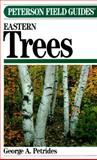 A Field Guide to Eastern Trees, Petrides, George A., 0395467322