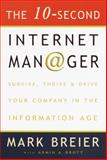 The 10-Second Internet Manager, Mark Breier and Armin Brott, 0609607324