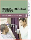 Introductory Medical-Surgical Nursing, Timby, Barbara K. and Smith, Nancy E., 1451177321