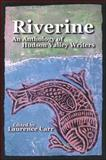 Riverine : An Anthology of Hudson Valley Writers, Carr, 1930337329