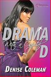 Drama with a Capital D, Coleman, Denise, 1934157325