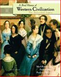 A Brief History of Western Civilization : The Unfinished Legacy, Chapters 14-30, Kishlansky, 0321097335
