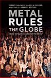 Metal Rules the Globe, , 0822347334