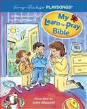 My Learn-to-Pray Bible, Karyn Henley, 0842387331