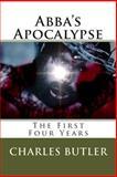 Abba's Apocalypse, Charles Butler, 1478277335