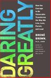 Daring Greatly, Brené Brown, 1592407331