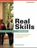 Real Skills with Readings : Sentences and Paragraphs for College, Work, and Everyday Life, Anker, Susan, 0312487339