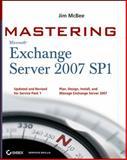 Mastering Microsoft Exchange Server 2007 SP1, Jim McBee, 0470417331