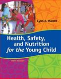 Health, Safety, and Nutrition for the Young Child, Lynn R Marotz, 1285427335