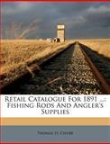 Retail Catalogue For 1891, Thomas H. Chubb, 1286037336