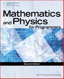 Mathematics and Physics for Programmers, Kodicek, Danny and Flynt, John P., 1435457331