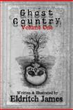 Ghost Country, Eldritch James, 1481067338