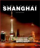 World Cities : Shanghai, Balfour, Alan and Shiling, Zheng, 0471877336