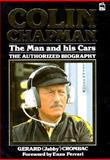 Colin Chapman : The Man and His Cars, Crombac, Gerard, 0850597331