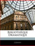 Bibliothèque Dramatique, J. Goizet, 1145757332