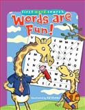 First Word Search: Words Are Fun!, , 1402777337