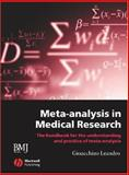 Meta-Analysis in Medical Research : The Handbook for the Understanding and Practice of Meta-Analysis, Leandro, Gioacchino, 1405127333