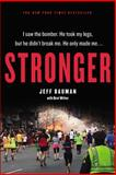 Stronger, Jeff Bauman and Bret Witter, 1455557331