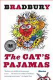 The Cat's Pajamas, Ray Bradbury, 0060777338