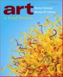 Art : A Brief History Plus NEW MyArtsLab, Stokstad, Marilyn and Cothren, Michael, 0205237339