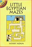 Little Egyptian Mazes, Winky Adam, 0486407330