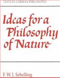 Ideas for a Philosophy of Nature, Schelling, F. W. J. von and Harris, Errol E., 0521357330