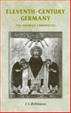Eleventh-Century Germany : The Swabian Chronicles, Robinson, I. S., 0719077338