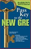 Pass Key to the New GRE, Sharon Weiner Green and Ira K. Wolf, 0764147331