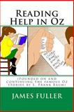 Reading Help in Oz, James Fuller, 1478177330