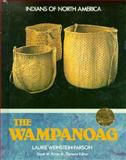 The Wampanoag, Laurie Weinstein-Farson, 1555467334