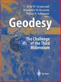 Geodesy - the Challenge of the 3rd Millennium, , 3642077331