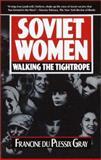 Soviet Women, Francine Du Plessix Gray, 0385417330