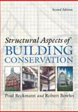 Structural Aspects of Building Conservation, Beckmann, Poul and Bowles, Robert, 0750657332