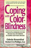 Coping with Color-Blindness, Odeda Rosenthal and Robert H. Phillips, 0895297337