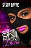 Ski Mask Divas, Sasha Ravae, 1497427339
