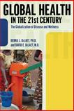 Global Health in the 21st Century 1st Edition