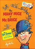 The Many Mice of Mr. Brice, Seuss, 0553497332