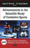 Advancements in the Scientific Study of Combative Sports 9781608767335