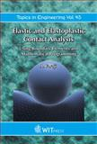 Elastic and Elastoplastic Contact Analysis : Using Boundary Elements and Mathematical Programming, Faraji, Ali, 1853127337