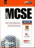 Core MCSE : Networking Essential, Keogh, Jim, 0130107336