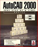 ACC Version-AutoCAD 2000 : One Step at a Time-Basics, Sykes, Timothy Sean, 0130897337
