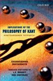 Implications of Kant's Philosophy : Kantadarsaner Tatparyya, Bhattacharyya, Krishnachandra and Mohanty, J. N., 0198077335