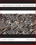 Organizational Behavior : Managing People and Organizations, Griffin, Ricky W. and Moorhead, Gregory, 0547167334