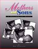 Mothers and Sons, Ron Thomason, 1436327334