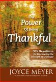 The Power of Being Thankful, Joyce Meyer, 145551733X