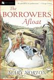 The Borrowers Afloat, Mary Norton, 0152047336