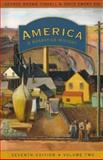 America, Volume 2 : A Narrative History, Tindall, George Brown and Shi, David Emory, 0393927334