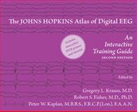 The Johns Hopkins Atlas of Digital EEG : An Interactive Training Guide, , 0801897335