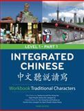 Integrated Chinese : Traditional, Yao and Liu, Yuehua, 0887277330